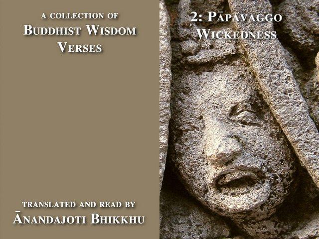 Buddhist Wisdom Verses 2, Wickedness
